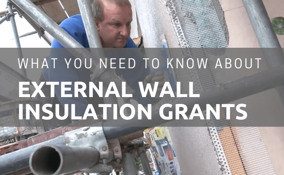 What You Need to Know About External Wall Insulation Grants